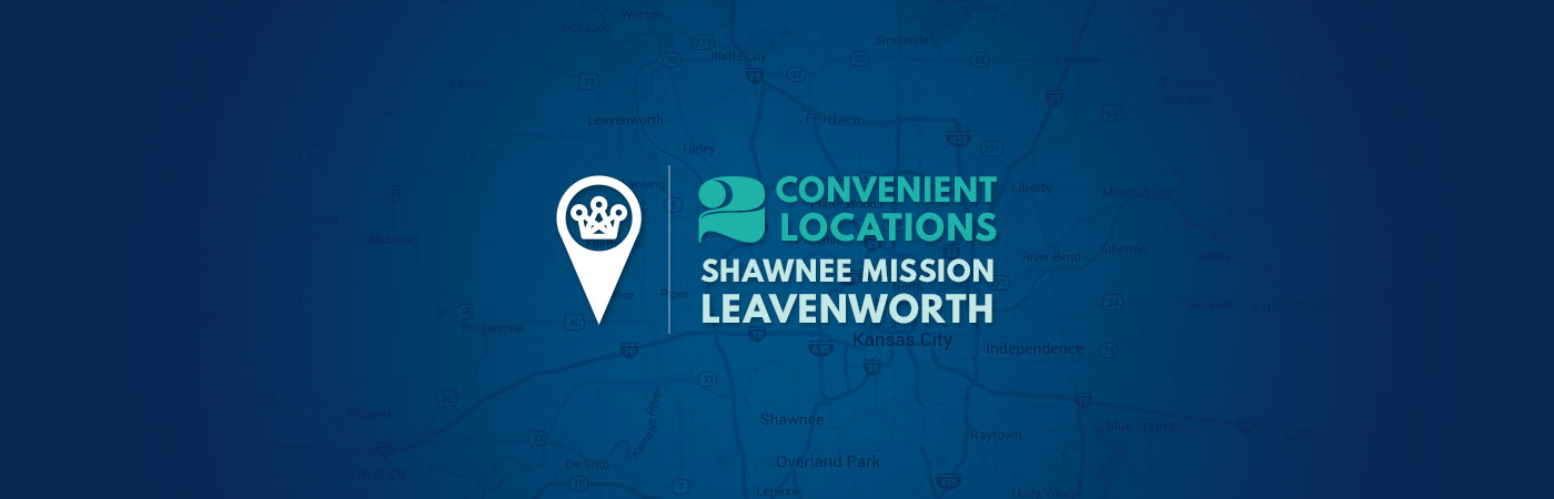 2 Convenient Locations in Shawnee Mission and Leavenworth Kansas